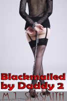 Cover for 'Blackmailed by Daddy #2'