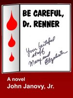 Cover for 'Be Careful, Dr. Renner!'