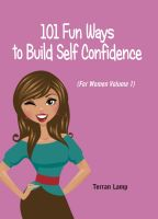 Cover for '101 Fun Ways to Build Self-Confidence'