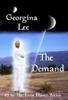 Cover for 'The Demand (#3 in The Twin Planets Series)'