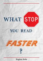 Cover for 'What stop you read faster?'