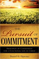 Cover for 'The Pursuit of Commitment: Principles of Commitment for a Functional Life in Christ'