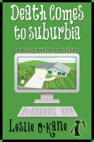 Cover for 'Death Comes to Suburbia (Book 2 Molly Masters Mysteries)'