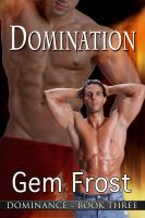 Cover for 'Domination (m/m erotic romance) [Dominance]'