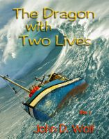 Cover for 'The Dragon with Two Lives'