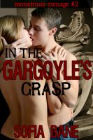 Cover for 'In the Gargoyle's Grasp (Monstrous Menage #2) (Bisexual Beast Menage)'