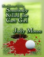 Cover for 'Somebody Killed the Cart Girl'