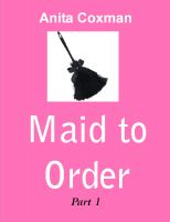 Cover for 'Maid to Order - Part 1'