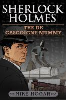 Cover for 'Sherlock Holmes and the de Gascoigne Mummy'