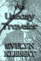 Cover for 'An Uneasy Traveler'