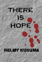 Helmy Kusuma - There Is Hope