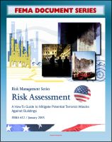 Cover for 'FEMA Document Series: Risk Assessment - A How-To Guide To Mitigate Potential Terrorist Attacks Against Buildings, Providing Protection to People and Buildings, Risk Management Series, FEMA 452'