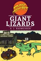 Cover for 'Giant Lizards: Strange Creatures Series'