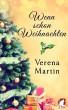 Wenn schon Weihnachten by Verena Martin