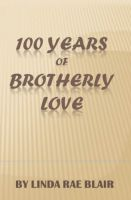 Cover for '100 Years of Brotherly Love'
