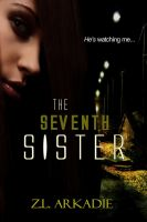 Cover for 'The Seventh Sister (Parched Series, A Vampire Romance, #2)'