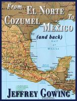 Cover for 'From El Norte to Cozumel (and back)'