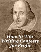 Cover for 'How to Win Writing Contests for Profit'