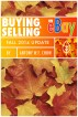 Buying & Selling on EBay: Fall 2014 Update by Antony W.F. Chow