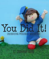 Cover for 'You Did It! Celebrating Preschool Graduation'