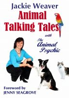 Cover for 'Animal Talking Tales: with The Animal Psychic'