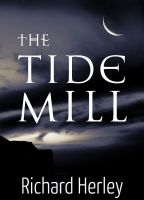 Cover for 'The Tide Mill'