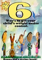 Cover for '6 Ways to get your child's weight under control.'