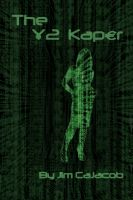 Cover for 'The Y2 Kaper'