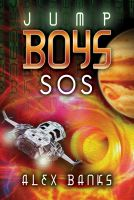 Cover for 'Jump Boys: SOS'