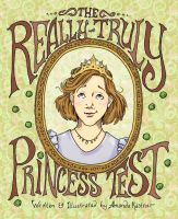 Cover for 'The Really-Truly Princess Test'