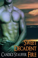 Cover for 'Sweet,Decadent Fire'
