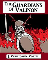 Cover for 'The Guardians of Valinon'