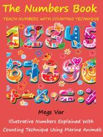 Cover for 'Kids Numbers Book Special : Teach Numbers To Your Kids With Counting Technique'