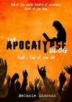 Cover for 'The Apocalypse Blog Book 1: End of the Old'