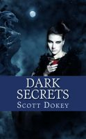 Cover for 'Dark Secrets: Book One in the Dark Twins Saga'
