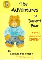Cover for 'The Adventures of Baylard Bear - a story about being DIFFERENT'