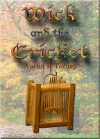 Cover for 'Wick and the Cricket'