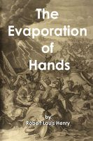 Cover for 'The Evaporation of Hands'