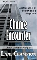 Cover for 'Chance Encounter (Two Short Stories)'