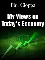 Cover for 'My Views on Today's Economy'