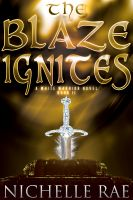 Cover for 'The Blaze Ignites'