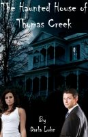 Cover for 'The Haunted House of Thomas Creek'
