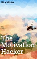 Cover for 'The Motivation Hacker'