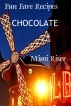 Fun Fare Recipes: Chocolate by Mimi Riser