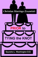 Cover for 'Prior to Tying the Knot: Christian Marriage Essentials'