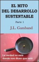 Cover for 'El Mito del Desarrollo Sustentable'