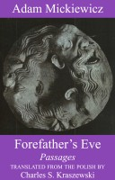 Adam Mickiewicz's Forefathers' Eve, Passages