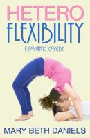Cover for 'Heteroflexibility: A Romantic Comedy'