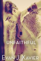 Evan J. Xavier - Unfaithful (Gay Erotica)