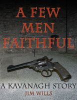 A Few Men Faithful cover